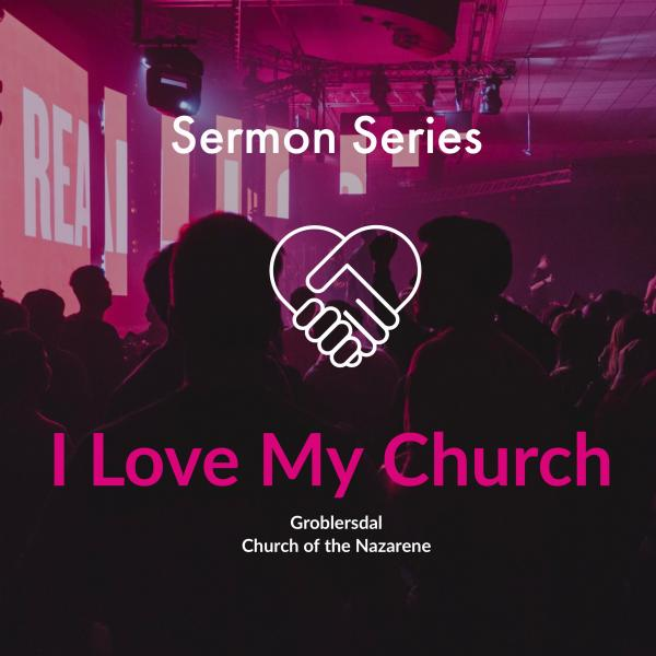 I Love My Church Series